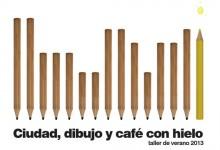 Taller de verano 2013 · Ciudad, dibujo y café con hielo